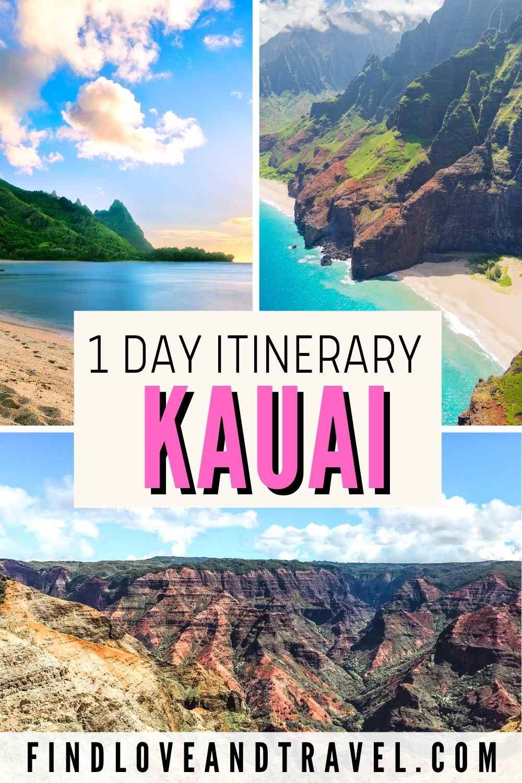 Kauai Hawaii 1 day Itinerary