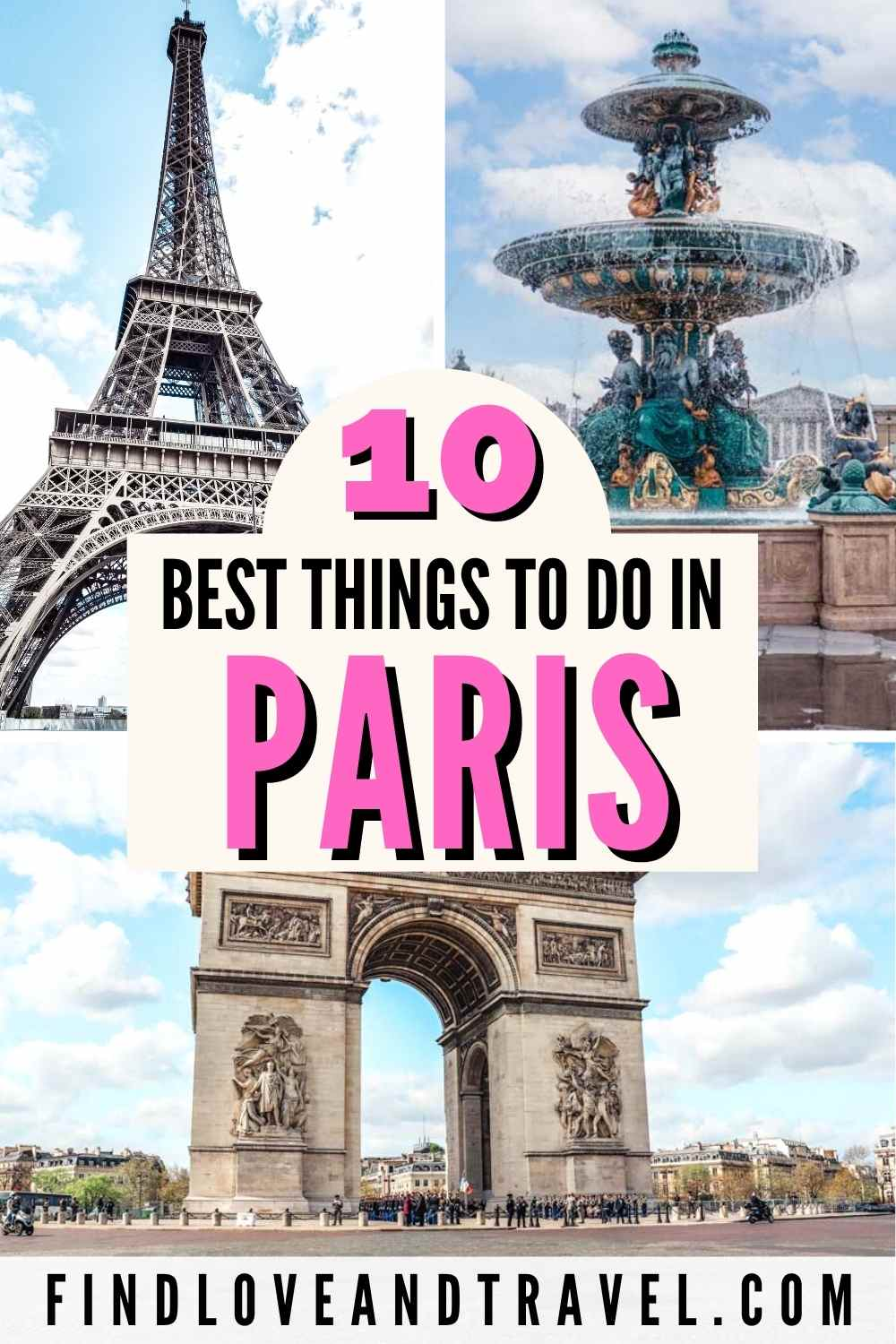 Paris top 10 attractions you must-see while in Paris, France.