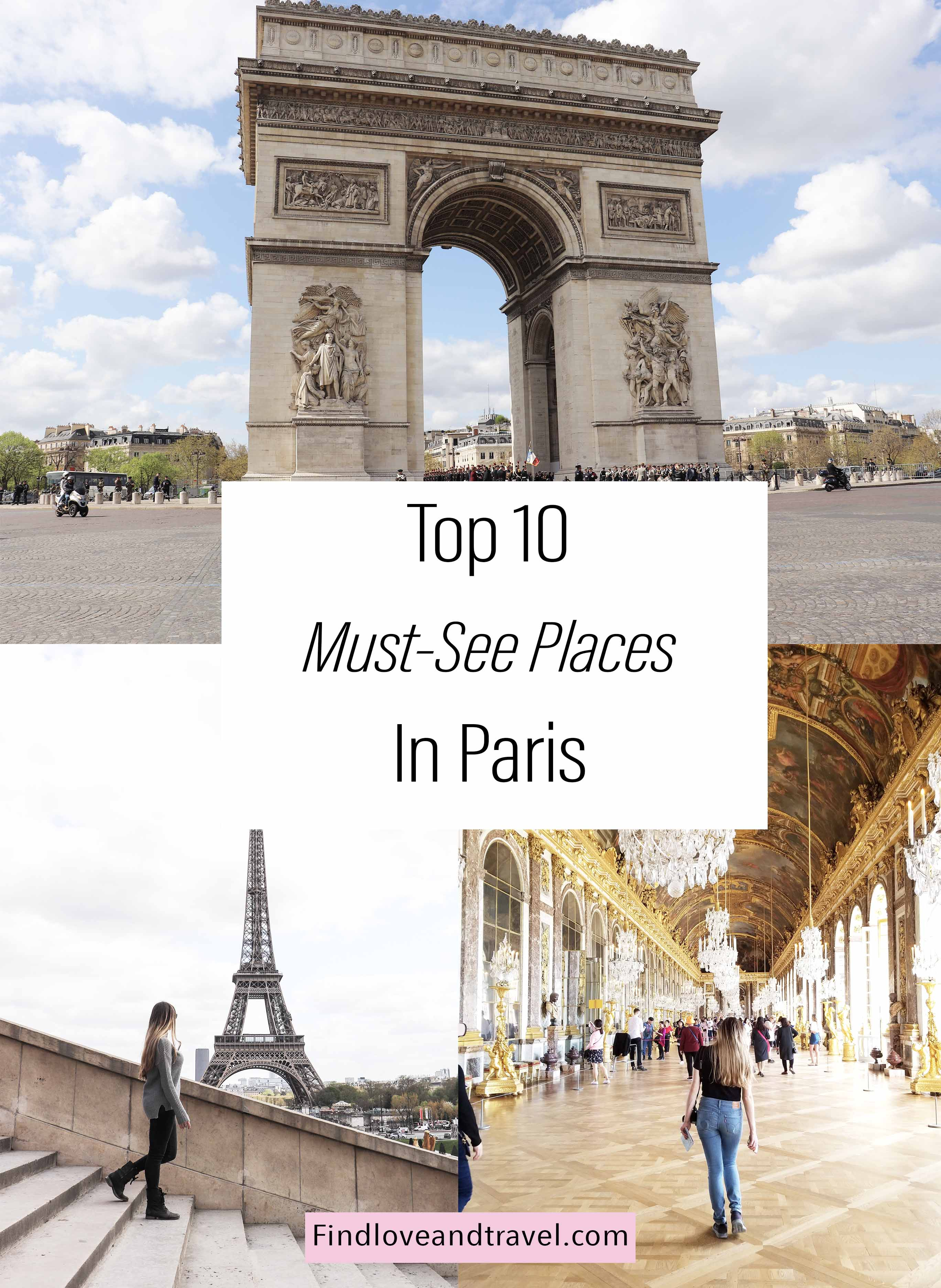 Your Ultimate guide for the top 10 Paris attractions