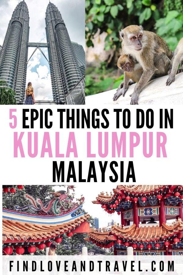 Kuala Lumpur best things to do