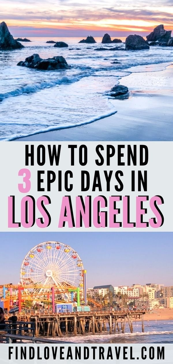 Best things to do in LA in 3 days California Itinerary