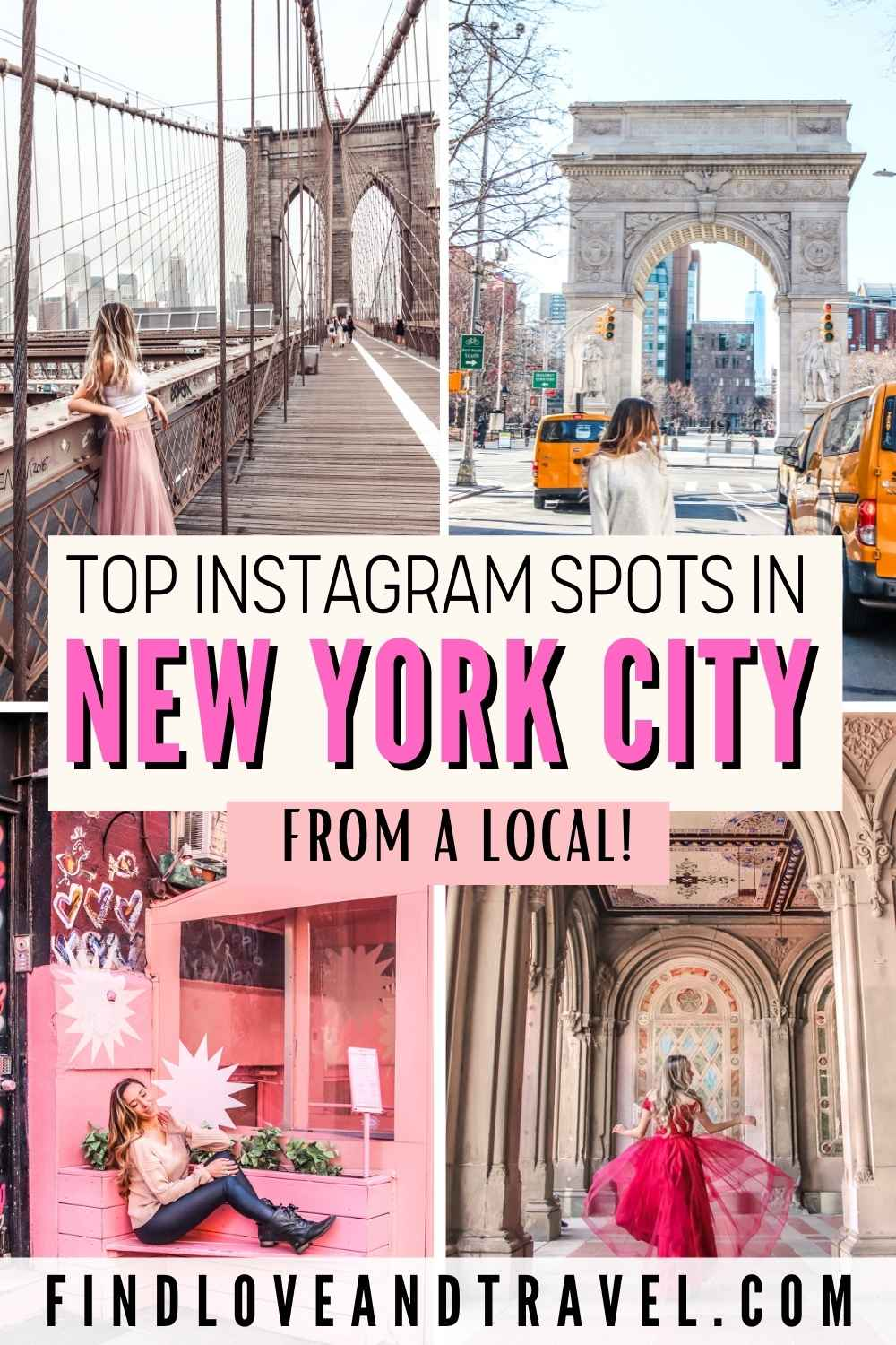 NYC Most Instagrammable Places you must visit while in New York City