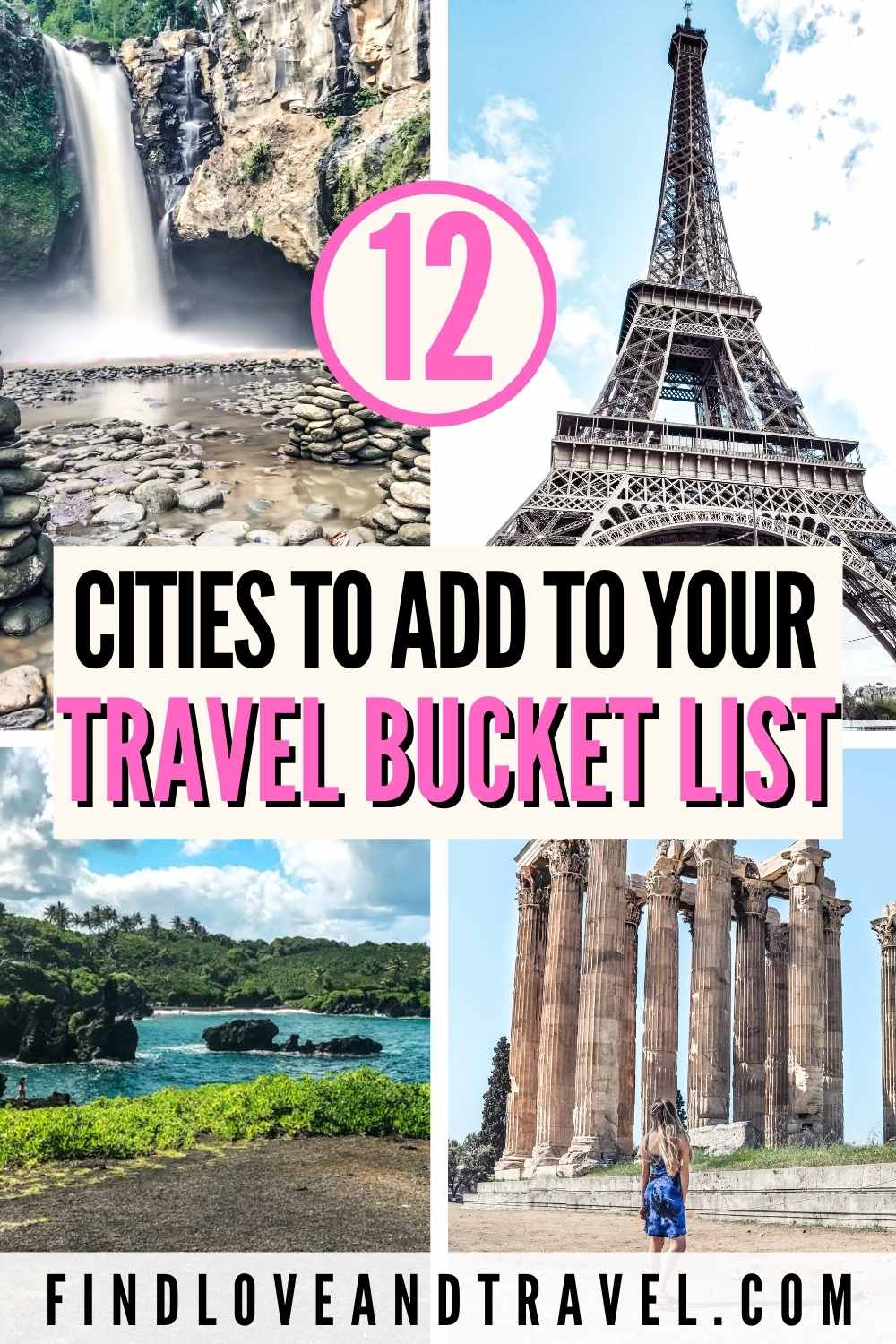 12 bucket list cities and destinations to travel to