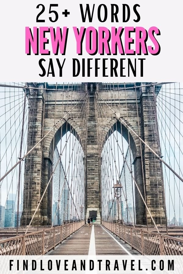 Words New Yorkers Say Differently