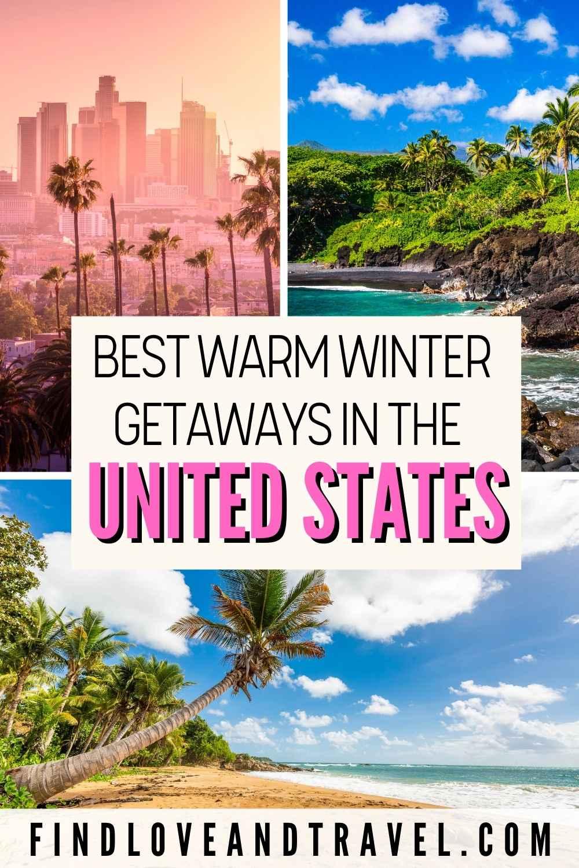 US Warm Weather Winter Getaways Vacation United States