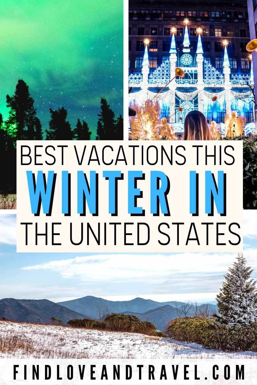 USA Winter Destinations Vacations USA