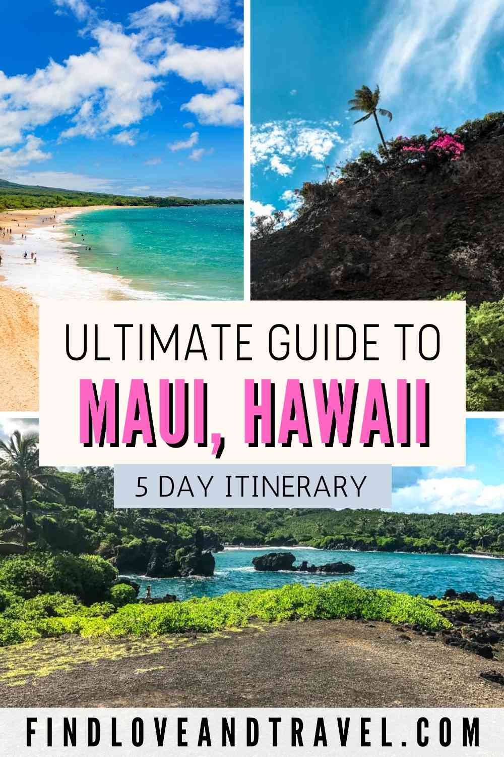 Your complete guide to spending the most epic 5 days in Maui, Hawaii, Itinerary