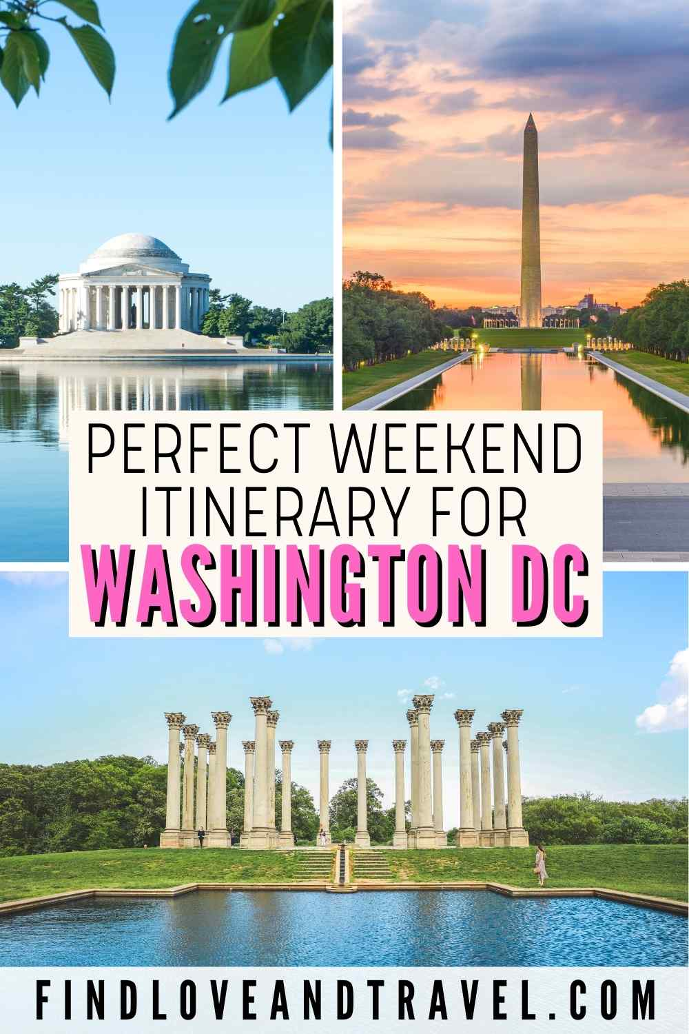 Washington DC Weekend Travel Itinerary - Perfect travel Guide for 2-3 days in DC.