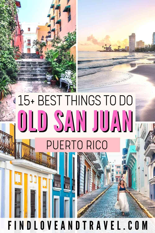 Best things to see in Old San Juan, Puerto Rico