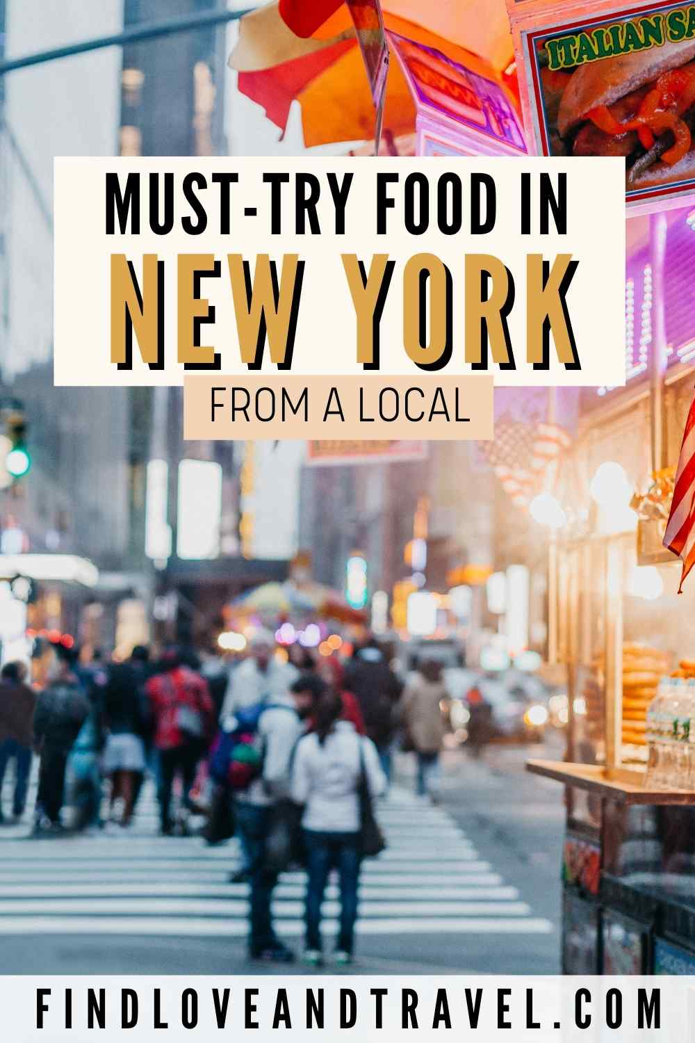 Must Eat food in New York especially for first-timers in NYC