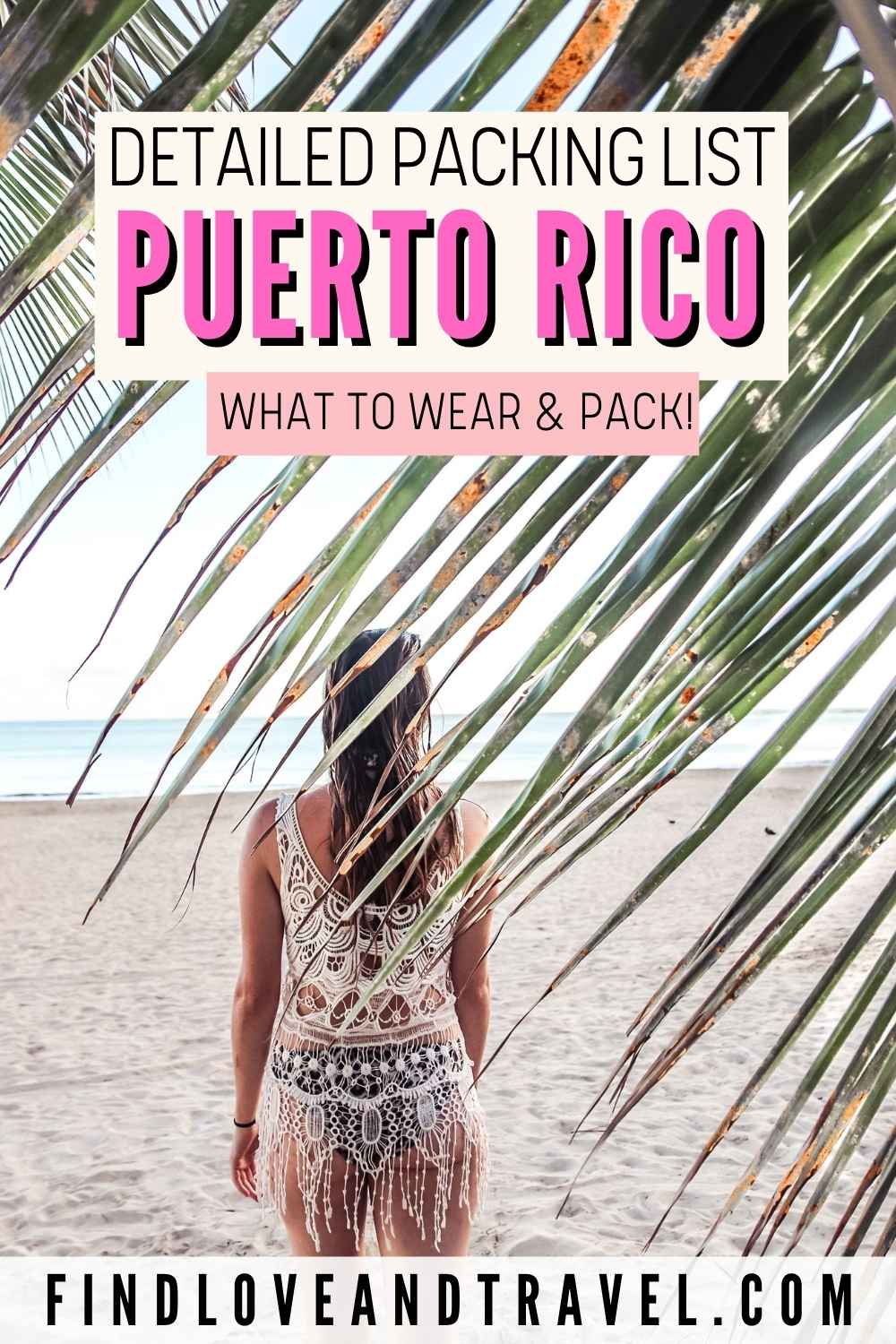 Puerto Rico Packing List what to pack and wear in Puerto Rico