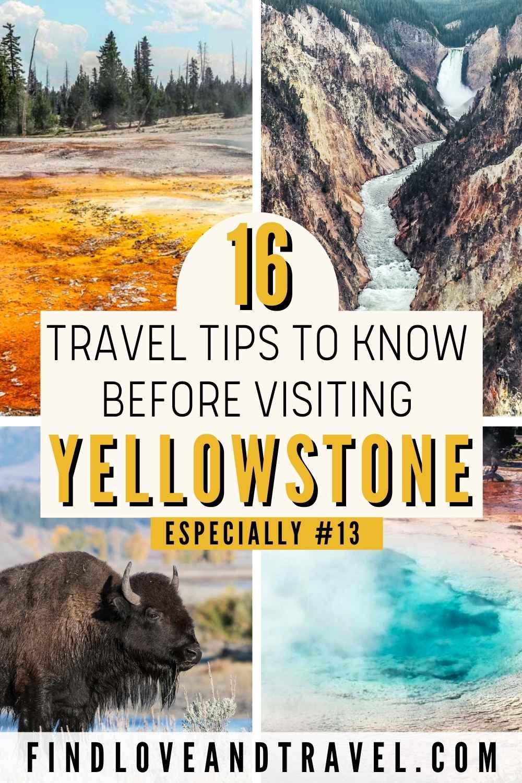 Visiting Yellowstone National Park travel tips