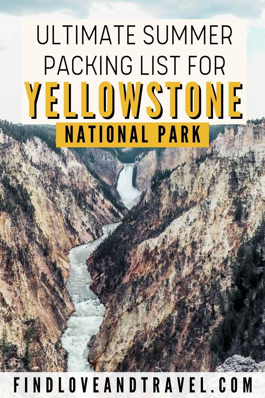 Yellowstone Summer packing list